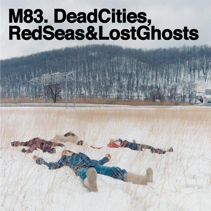M83-DEAD-CITIES-RED-SEAS-LOST-GHOSTS.jpg