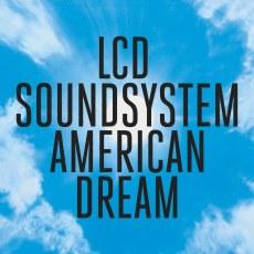 LCD-Soundsystem-American-Dream.jpg